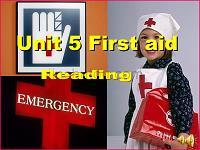 Unit 5 first aid课件